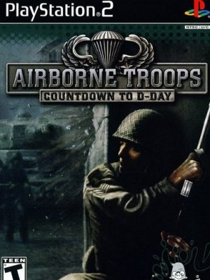 Airborne Troops - Countdown To D-Day